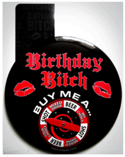 'Birthday Bitch' Spinner Game Pin